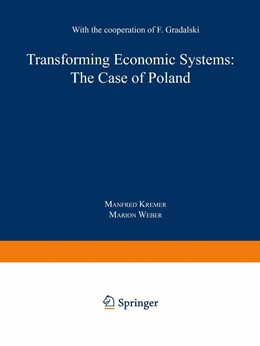 Abbildung von Kremer / Weber | Transforming Economic Systems: The Case of Poland | 1991 | With the Cooperation of Feliks...