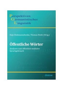 Abbildung von Diekmannshenke / Niehr | Öffentliche Wörter | 1. Auflage | 2013 | 9 | beck-shop.de