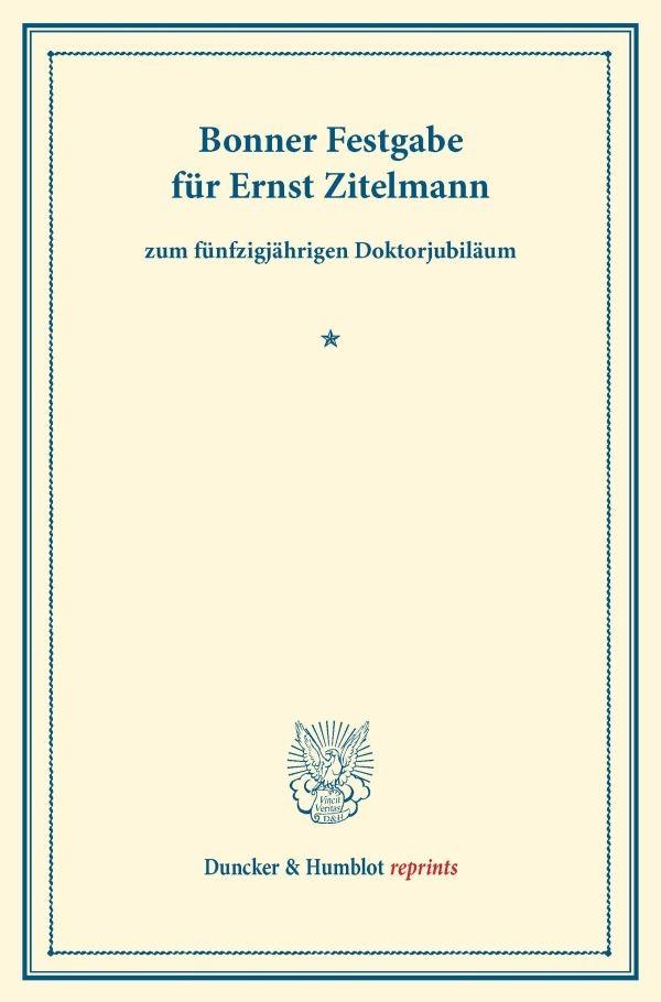 Bonner Festgabe für Ernst Zitelmann   Reprint der Ausgabe von 1923, 2013   Buch (Cover)