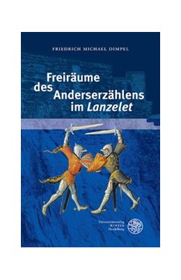 Abbildung von Dimpel | Freiräume des Anderserzählens im 'Lanzelet' | 1. Auflage | 2013 | 73 | beck-shop.de