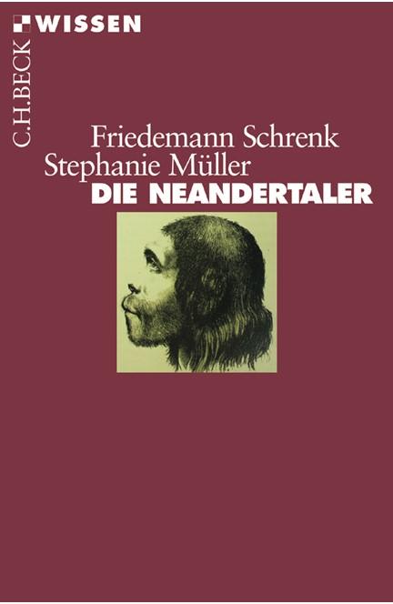 Cover: Friedemann Schrenk|Stephanie Müller, Die Neandertaler