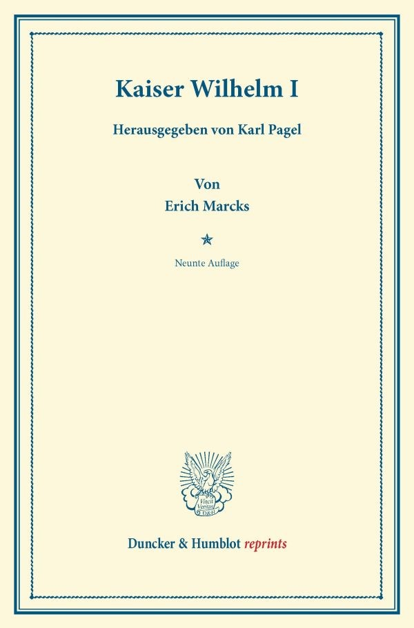 Kaiser Wilhelm I. | Marcks | 9. Aufl., 2013 (Cover)