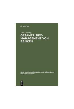 Abbildung von Döhring | Gesamtrisiko-Management von Banken | Reprint 2017 | 1996