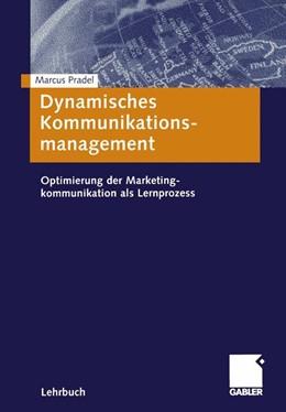 Abbildung von Pradel | Dynamisches Kommunikationsmanagement | 2001 | 2001 | Optimierung der Marketingkommu...