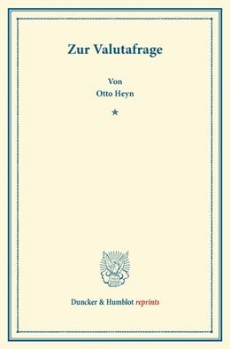 Abbildung von Heyn | Zur Valutafrage | 2013 | Vortrag gehalten zu Nürnberg i...