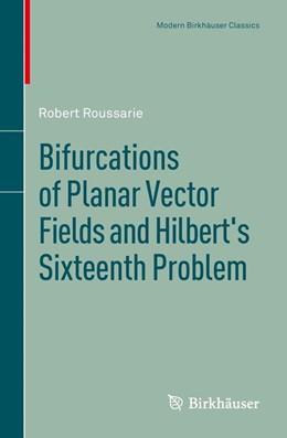 Abbildung von Roussarie | Bifurcations of Planar Vector Fields and Hilbert's Sixteenth Problem | 1. Auflage | 2013 | beck-shop.de