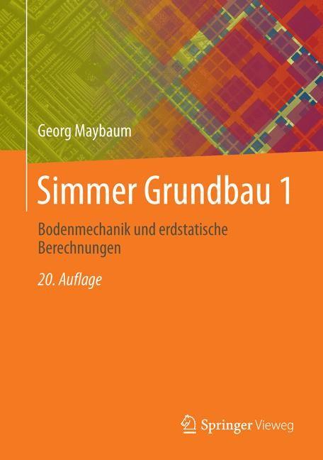 Abbildung von Bormann / Burbaum / Schmitt   Simmer Grundbau 1   20., überarb. Aufl. 2020   2020