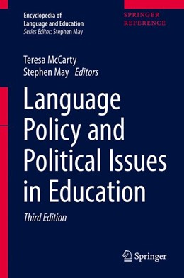 Abbildung von McCarty / May   Encyclopedia of Language and Education   3rd ed. 2017   2017   Language Policy and Political ...