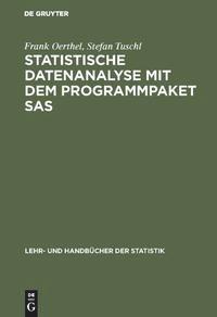Statistische Datenanalyse mit dem Programmpaket SAS | Oerthel / Tuschl | Reprint 2018, 1995 | Buch (Cover)