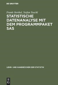 Abbildung von Oerthel / Tuschl | Statistische Datenanalyse mit dem Programmpaket SAS | Reprint 2018 | 1995