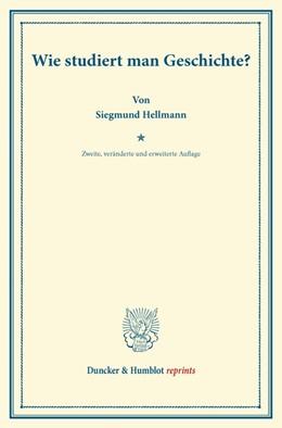Abbildung von Hellmann | Wie studiert man Geschichte? | 2. Auflage | 2013 | beck-shop.de