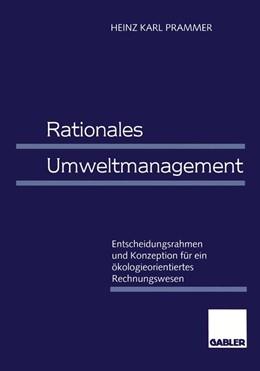 Abbildung von Prammer | Rationales Umweltmanagement | 1998 | 1998 | Entscheidungsrahmen und Konzep...