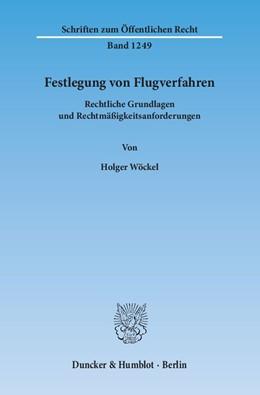 Abbildung von Wöckel | Festlegung von Flugverfahren | 1. Auflage 2013 | 2013 | Rechtliche Grundlagen und Rech... | 1249