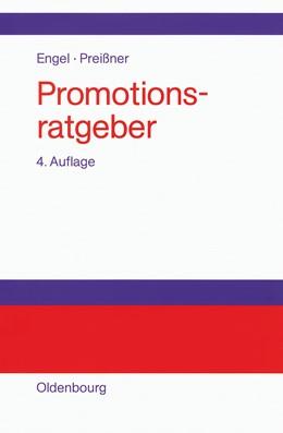 Abbildung von Preißner / Engel / Albert | Promotionsratgeber | 4., völlig überarb. und erw. Aufl. Reprint 2014 | 2000