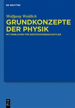 Abbildung von Weidlich   Grundkonzepte der Physik   1. Auflage   2013   beck-shop.de