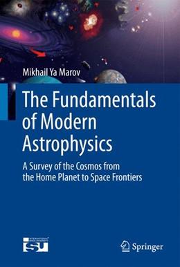 Abbildung von Marov | The Fundamentals of Modern Astrophysics | 2014 | A Survey of the Cosmos from th...