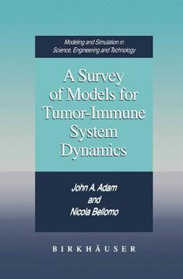 Abbildung von Adam / Bellomo | A Survey of Models for Tumor-Immune System Dynamics | 2012