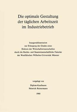 Abbildung von Reinermann | Die optimale Gestaltung der täglichen Arbeitszeit im Industriebetrieb | 1968 | Beispiel der optimalen Steueru... | 4