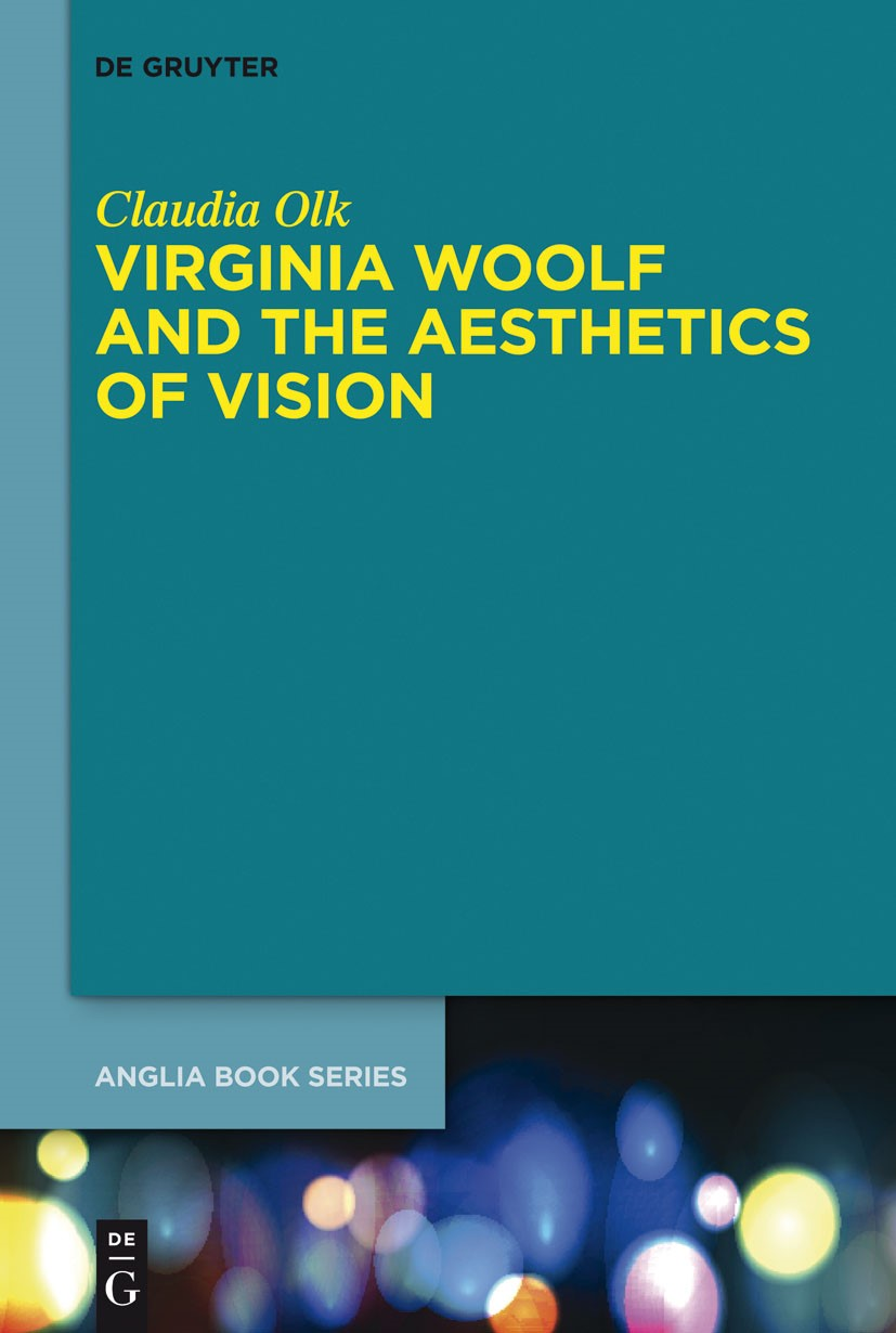 Virginia Woolf and the Aesthetics of Vision | Olk, 2014 | Buch (Cover)