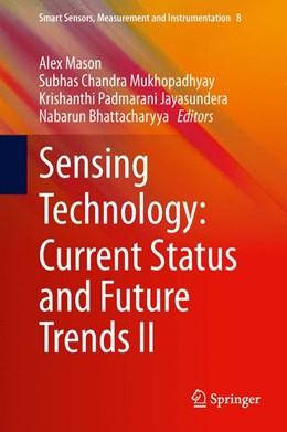 Abbildung von Mason / Mukhopadhyay / Jayasundera / Bhattacharyya | Sensing Technology: Current Status and Future Trends II | 2013 | Vol.2 | 8