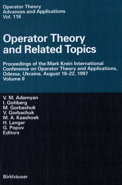 Operator Theory and Related Topics | Adamyan / Gohberg / Gorbachuk / Kaashoek / Langer / Popov, 2012 | Buch (Cover)