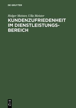 Abbildung von Meister | Kundenzufriedenheit im Dienstleistungsbereich | 2., unwes. veränd. Aufl. Reprint 2014 | 1998