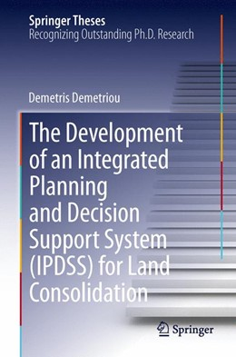 Abbildung von Demetriou | The Development of an Integrated Planning and Decision Support System (IPDSS) for Land Consolidation | 1. Auflage | 2013 | beck-shop.de