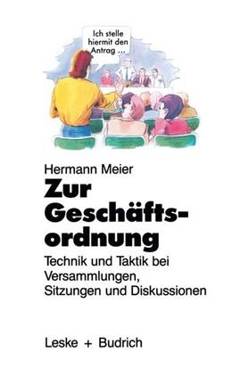 Abbildung von Zur Geschäftsordnung | 2012 | Technik und Taktik bei Versamm...