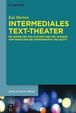 Abbildung von Merten | Intermediales Text-Theater | 2014 | Die Bühne des Politischen und ... | 43