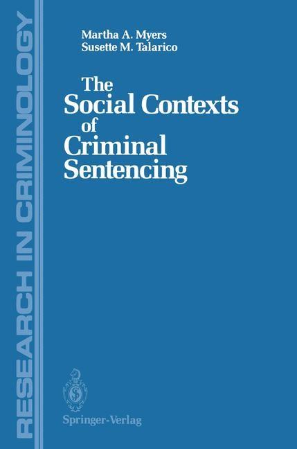 Abbildung von Myers / Talarico | The Social Contexts of Criminal Sentencing | 1987