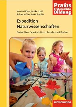Abbildung von Höner / Looß / Müller | Expedition Naturwissenschaften 1 | 2013 | Beobachten, Experimentieren, F...