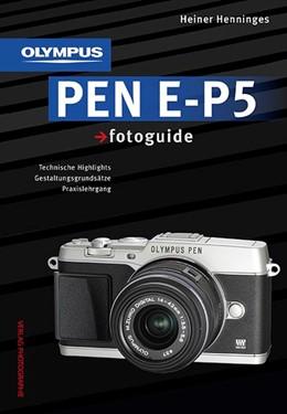 Abbildung von Henninges | Olympus PEN E-P5 fotoguide | 2013