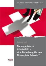 Die organisierte Kriminalität - eine Bedrohung für den Finanzplatz Schweiz? | Oesch | 1., Auflage, 2010 | Buch (Cover)