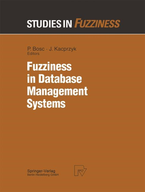 Fuzziness in Database Management Systems | Bosc, 2013 | Buch (Cover)