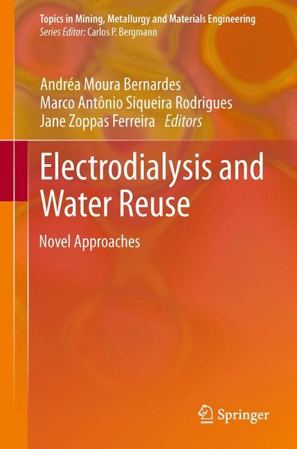 Electrodialysis and Water Reuse | Moura Bernardes / Siqueira Rodrigues / Zoppas Ferreira, 2013 | Buch (Cover)