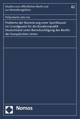 Abbildung von Hix   Probleme der Normierung einer Sportklausel im Grundgesetz für die Bundesrepublik Deutschland unter Berücksichtigung des Rechts der Europäischen Union   2013   82