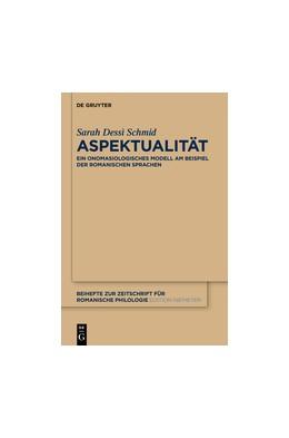 Abbildung von Dessì Schmid | Aspektualität | 1. Auflage | 2014 | 382 | beck-shop.de