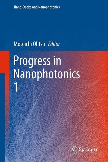 Progress in Nanophotonics 1 | Ohtsu, 2013 | Buch (Cover)