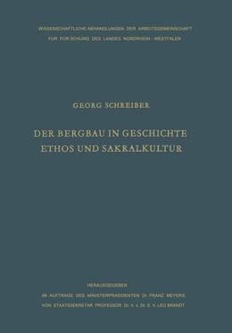 Abbildung von Schreiber | Der Bergbau in Geschichte, Ethos und Sakralkultur | 1962 | 21