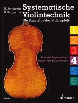 Abbildung von Zehetmair / Bergmann | Systematische Violintechnik | 2013 | Indirekte Lagenwechsel (2), Bo...