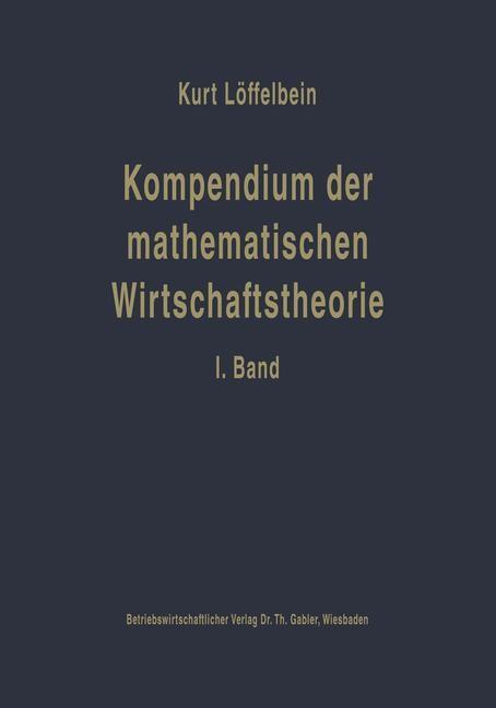 Kompendium der mathematischen Wirtschaftstheorie | Löffelbein | Softcover reprint of the original 1st ed. 1959, 1959 | Buch (Cover)