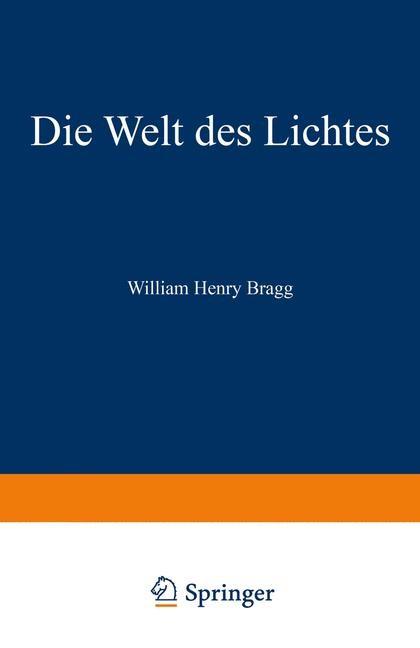 Die Welt des Lichtes | Bragg, 1935 | Buch (Cover)