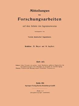 Abbildung von Schoene / Petersen | Mitteilungen über Forschungsarbeiten auf dem Gebiete des Ingenieurwesens | 1913 | 143