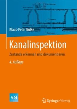 Abbildung von Bölke   Kanalinspektion   2013   Zustände erkennen und dokument...