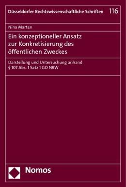 Abbildung von Marten | Ein konzeptioneller Ansatz zur Konkretisierung des öffentlichen Zweckes | 2013 | Darstellung und Untersuchung a... | 116