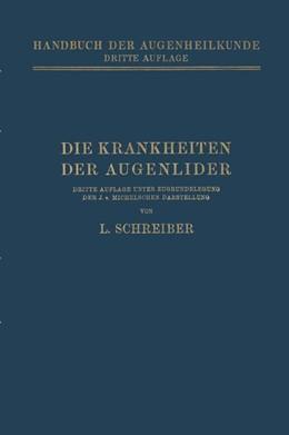 Abbildung von Schreiber | Die Krankheiten der Augenlider | 3. Auflage | 1924 | beck-shop.de