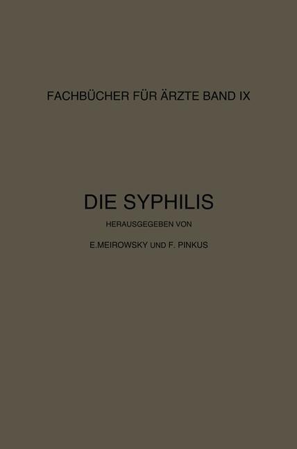 Abbildung von Meirowsky / Pinkus   Die Syphilis   1923
