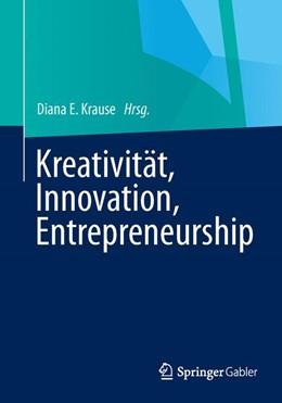 Abbildung von Krause | Kreativität, Innovation, Entrepreneurship | 2014 | 2013