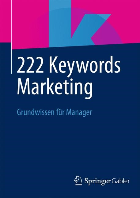 222 Keywords Marketing | 1. Auflage 2014, 2013 | Buch (Cover)