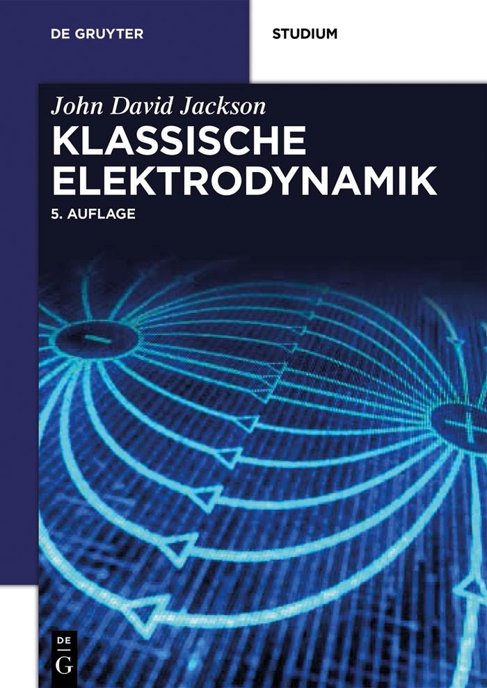 Klassische Elektrodynamik | Jackson | 5. überarb. Aufl., 2013 | Buch (Cover)